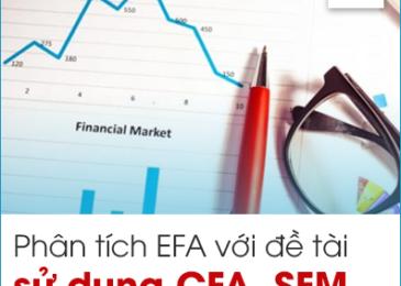 Phân tích nhân tố khám phá EFA với đề tài chạy CFA, SEM