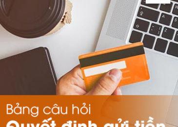 Bảng khảo sát quyết định gửi tiết kiệm của khách hàng tại Ngân hàng Agribank