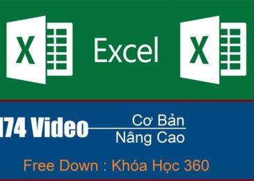Khóa Học Microsoft Excel Full 174 Video và bài tập chi tiết toàn tập miễn phí