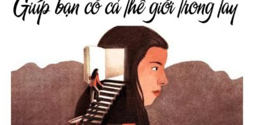 159 CUỐN SÁCH HAY NHẤT MỌI THỜI ĐẠI GIÚP BẠN CÓ CẢ THẾ GIỚI TRONG TAY