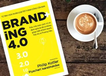 """Review sách """"Branding 4.0"""": Xây dựng thương hiệu trong kỷ nguyên số"""