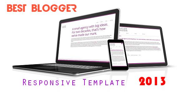 Bộ sưu tập 21 Responsive template Blogger tốt nhất 2013