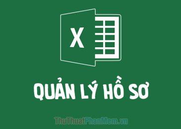 Tổng hợp file quản lý hồ sơ chất lượng bằng Excel hay nhất 2020